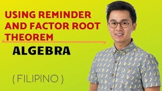 Lesson on Factor Root Theorem at Remainder Theorem in Solving Polynomial Functions