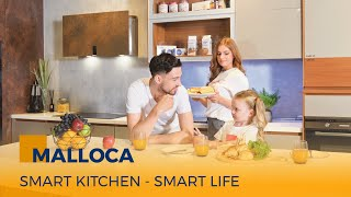 Malloca – Smart Kitchen, Smart Life