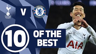 10 OF THE BEST   INCREDIBLE SPURS GOALS AGAINST CHELSEA