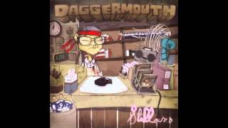 DAGGERMOUTH - I Dance To Trance In Garbage Bag