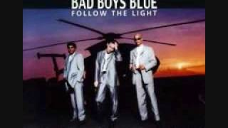 Bad Boys Blue - Listen To Your Heart