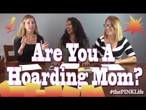 #thePINKLife Ep31: Are You A Hoarding Mom?