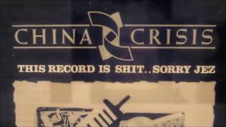 CHINA CRISIS the highest high/ strength of character