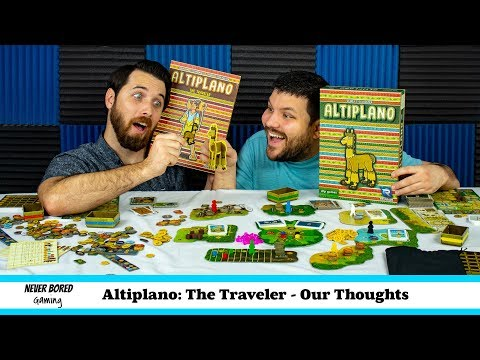 Never Bored Gaming - Our Thoughts (Altiplano: The Traveler)