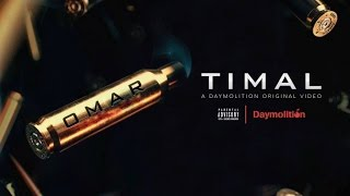 Timal   OMAR (Prod. SmokyBeats) | Daymolition