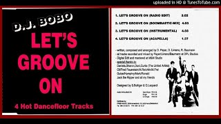 DJ Bobo – Let's Groove On (Radio Edit – 1991)