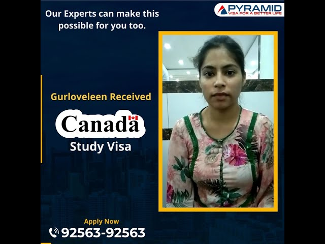 Canada Study Visa Received - Gurloveleen