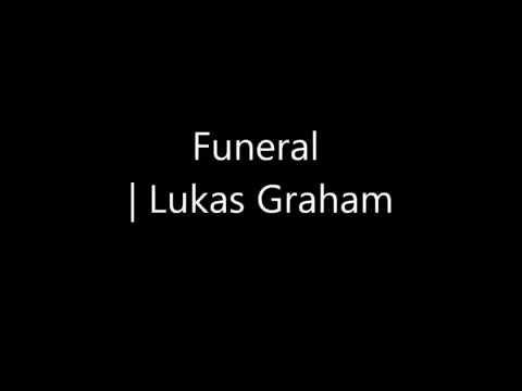 Funeral Lukas Graham Lyrics