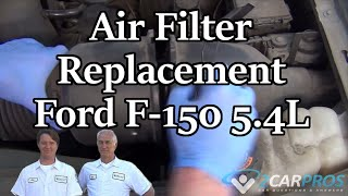 Air Filter Replacement Ford F-150 5.4L 97-03