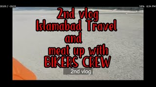 preview picture of video '2nd vlog, travel to islamabad and bikers meet up'