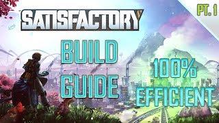 Satisfactory Game Super Efficient build guide pt1.