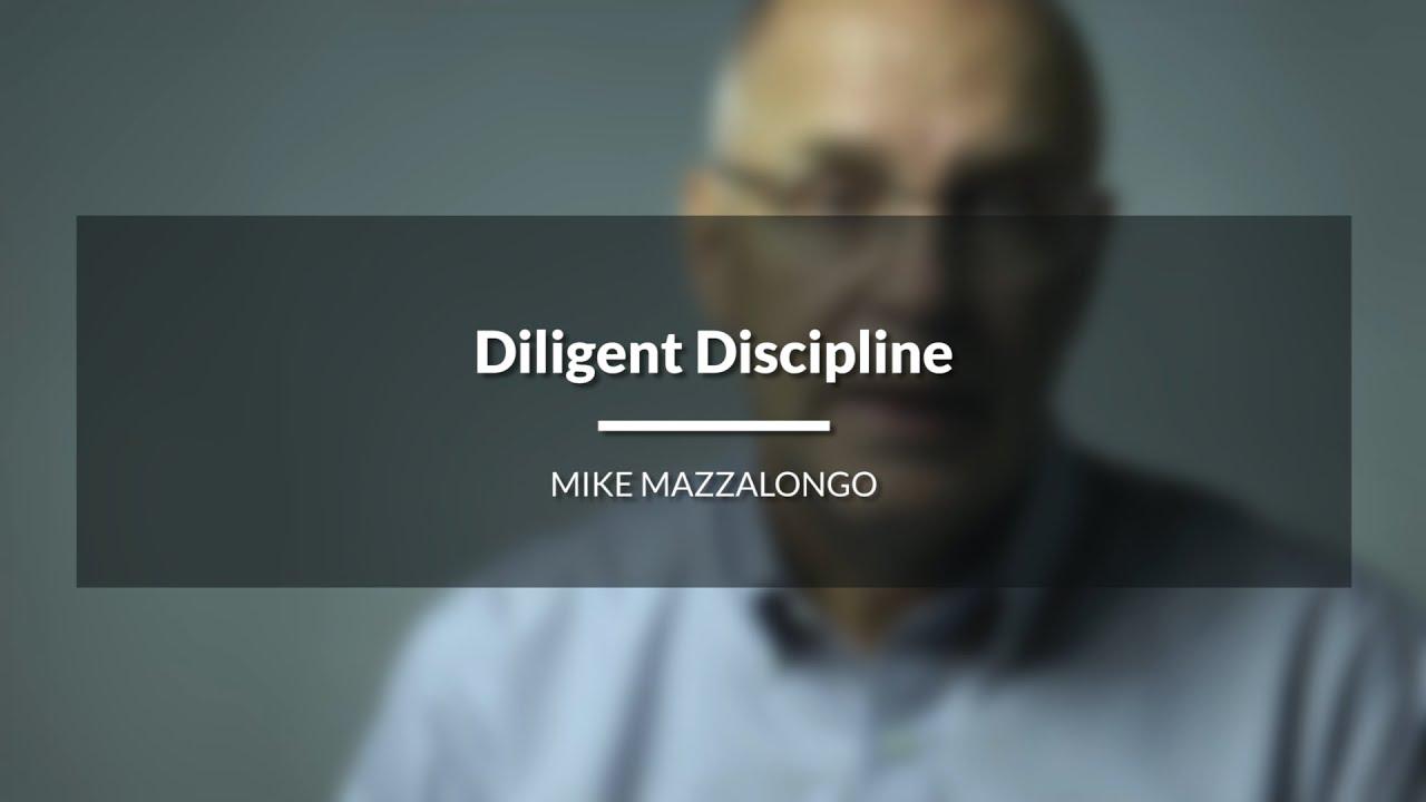 Diligent Discipline
