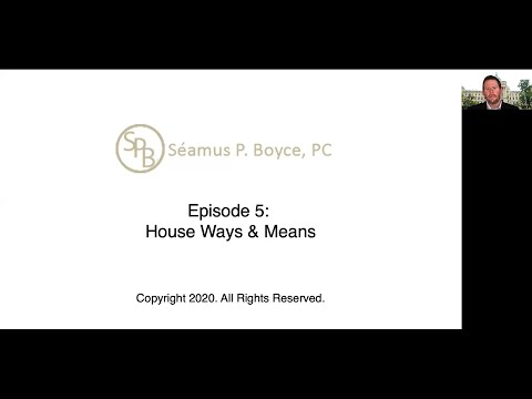 Episode 5 – House Ways & Means
