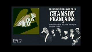 Guy Béart - L'eau vive -  Chanson française