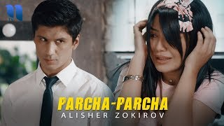 Alisher Zokirov   Parcha Parcha | Алишер Зокиров   Парча парча
