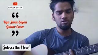 Kya Janu Sajan - Dil Vil Pyar Vyar - Lata Ji - naveenbhatiamusic