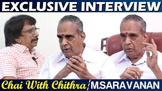 M.Saravanan | Exclusive Interview | Chai With Chithra | Part - 1