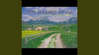 We`re Off To See The Wizard Of Oz