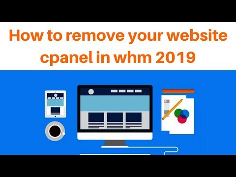 How to remove your website cpanel in whm 2019