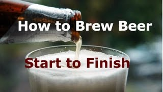 How to Brew Beer at Home: Start to Finish. Tips & Tricks. For the Beginner or Expert