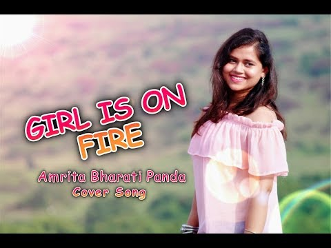 Girl on fire - Amrita Bharati Panda (Cover Song) | Alicia Keys | Angelica Hale