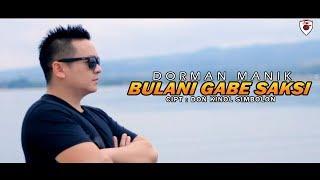 Dorman Manik - Bulan I Do Gabe Saksi (Official Music Video)