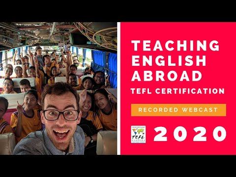 Teaching English Abroad & TEFL Certification Webcast 2020 ...