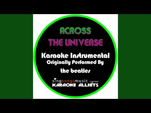 Across the Universe (Originally Performed By The Beatles) (Instrumental Version)