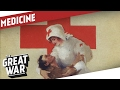 Medical Treatment in World War 1