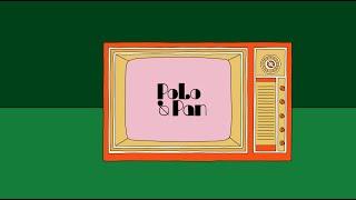 POLO & PAN — Ani Kuni (official video)
