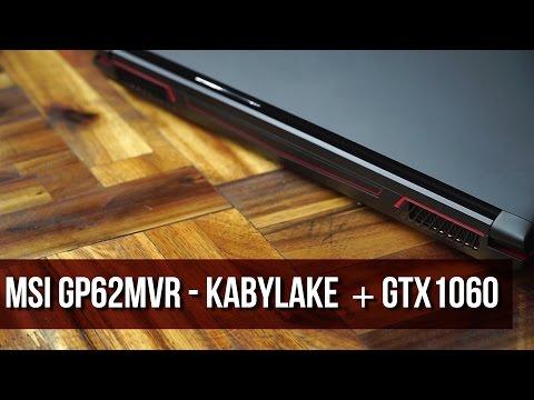 Súp Heo | MSI GP62MVR i7-7700, GTX1060, giá 30 triệu?