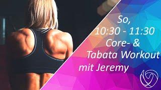 CORE- & TABATA WORKOUT Mit Jeremy   Vitova LIVE   2x30 Minuten