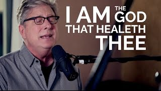 Don Moen - I Am The God That Healeth Thee | Acoustic Worship Sessions