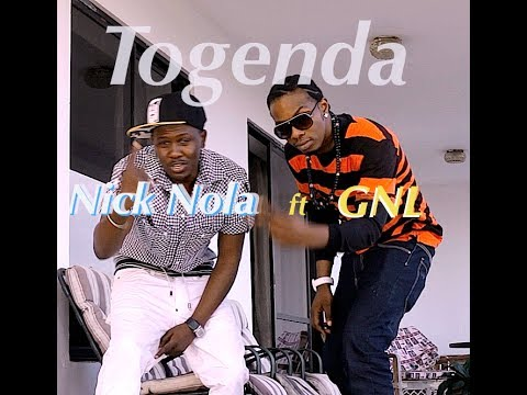 Nick Nola ft GNL with Togenda (Official Video)