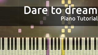 Relax Piano Music - Dare to Dream - Piano Tutorial