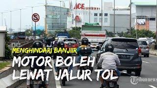 Motor Boleh Lewat Jalur Tol untuk Menghindari Banjir di Beberapa Titik di Jakarta
