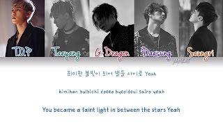 BIGBANG - LAST DANCE (Color Coded Han|Rom|Eng Lyrics) | by Yankat