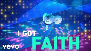 "Faith (From ""Sing"" Original Motion Picture Soundtrack/Lyric Video)"