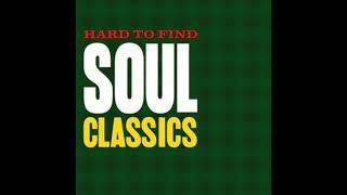 Hard To Find Soul Classics