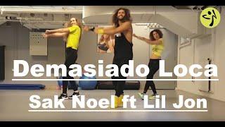 Sak Noel, Lil Jon   Demasiado Loca Ft El Chevo ☆ ZUMBA® & DANCE ☆   Official Chore By Bechir*