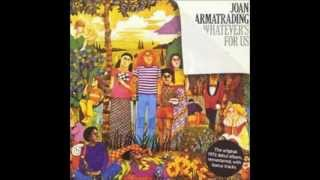 Whatever's For Us - Joan Armatrading (with lyrics)