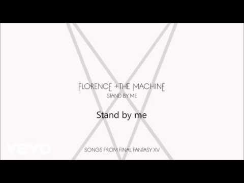 Stand By Me Florence + the Machine Lyrics