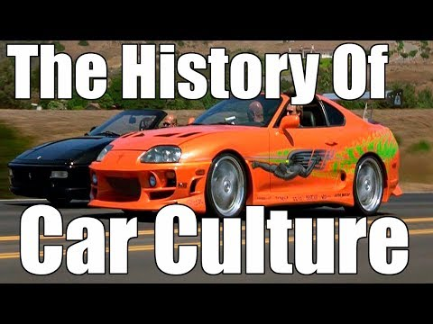 The History Of Car Culture