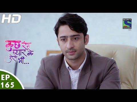 Kuch Rang Pyar Ke Aise Bhi - कुछ रंग प्यार के ऐसे भी - Episode 165 - 17th October, 2016