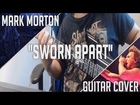 "| Mark Morton | ''Sworn Apart"" | Guitar Cover |"