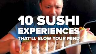 10 Sushi Experiences That You Have To Try