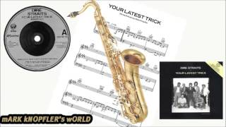 Dire Straits- Your Latest trick - RADIO-EDIT