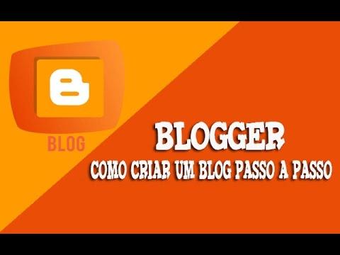Como Criar um Blog Grátis  ✓Passo a Passo ✓  Blogger 2016✓