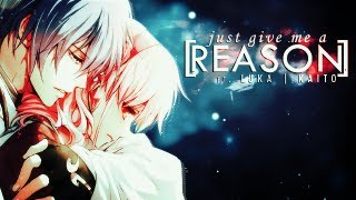【Luka and Kaito】Just Give Me A Reason - Vocaloid Cover