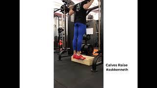 Calves Raise | #ASKKENNETH